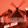 紅磨坊 (Moulin Rouge)
